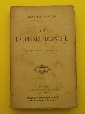 Sur la pierre Blanche ( roman philosophique historique ) Anatole France - 1891
