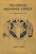 The Eastern Orthodox Church: Its Thought and Life (Anchor), , Benz, Ernst, Very