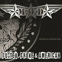 M.O.D - Busted, Broke And American [CD]