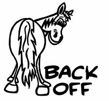 BACK OFF HORSE STICKER DECAL BRAND NEW FOR CAR,FLOAT, TACK BOX, 4WD, UTE