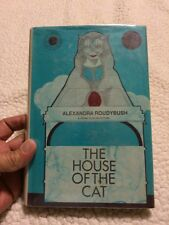 The House Of The Cat By Alexandra Roudybush