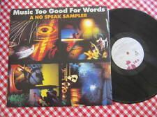 "MUSIC TOO GOOD FOR WORDS A NO SPEAK SAMPLER VINYL LP RECORDS 12"""