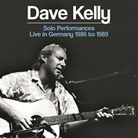Dave Kelly - Solo Performances - Live In Germany 1986 To 1989 [CD]