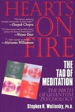 Hearts on Fire : The Tao of Meditation by Stephen Wolinsky