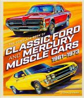 Complete Book of Classic Ford & Mercury Muscle Cars: 1961-1973 Book~NEW 2018 HC!