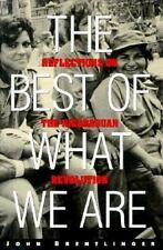 The Best of What We Are: Reflections on the Nicaraguan Revolution-ExLibrary