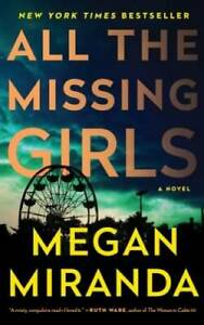 All the Missing Girls: A Novel - Paperback By Miranda, Megan - GOOD