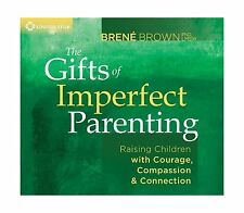 The Gifts of Imperfect Parenting: Raising Children with Courage... Free Shipping