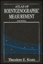 Atlas of Roentgenographic Measurement - [Mosby]