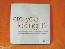 Are you losing it? Paperback Book~ Alli Weight Loss Program 2007 GlaxoSmithKline