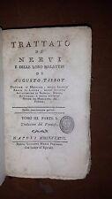 TRATTATO DE NERVI E DELLE LORO MALATTIE, DI AUGUSTO TISSOT, TOMO III P. I - 1783