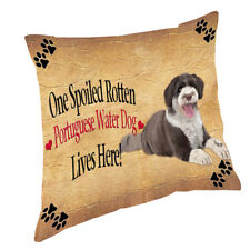 Portuguese Water Spoiled Rotten Dog Throw Pillow 14x14