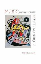 Musical Meaning and Interpretation: Music and the Crises of the Modern...