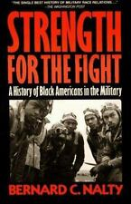 Strength for the Fight: A History of Black Americans in the Military-ExLibrary