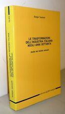 Tassinari,LE TRASFORMAZIONI DELL'INDUSTRIA ITALIANA NEGLI ANNI '70,1984[economia