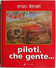 PILOTI, CHE GENTE… ENZO FERRARI CAR BOOK