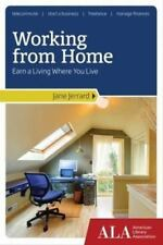 Working from Home: Earn a Living Where You Live-ExLibrary