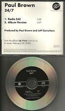 PAUL BROWN 24/7  w/RARE RADIO EDIT PROMO Radio DJ CD single Twenty four MINT