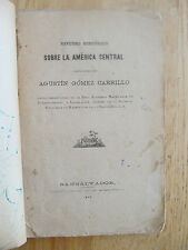 Estudio histórico sobre la América central Carrillo 1884