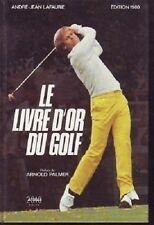 LE LIVRE D OR DU GOLF  1980  LAFAURIE
