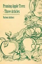Pruning Apple Trees - Three Articles (Paperback or Softback)