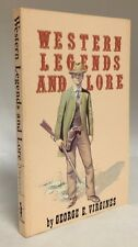 1984 Western Legends and Lore George E Virgines Western Americana Old West