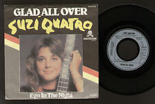 "7"" SUZI QUATRO GLAD ALL OVER / EGO IN THE NIGHT WEST GERMANY 1980 DREAMLAND REC."
