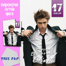 ROBERT PATTISON - PERSONALISED Birthday Card Daughter Sister Niece