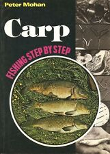 1st Edition 1976 - Carp Fishing Step By Step by Peter Mohan