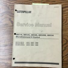 CAT Caterpillar 2EC15 2EC20 2EC25/E 2EC30 SERVICE SHOP REPAIR MANUAL LIFT TRUCK