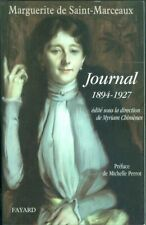 Marguerite de Saint Marceaux Journal 1891-1927 1464 pages  Fayard 2007