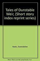 Tales of Dunstable Weir Hardcover Gwendoline Keats
