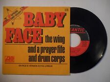45t PORT 0€ ▓ THE WING AND A PRAYER : BABY FACE (SPECIAL DISC-JOCKEY)