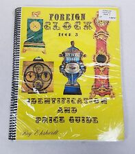 Collectors Book ☆ Rare Foreign Clock Identification & Price Guide 3 Roy Ehrhardt