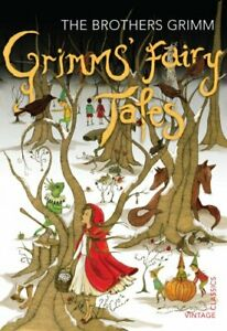 Grimms' Fairy Tales (Vintage Childrens Classics) by The Brothers Grimm Book The