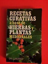 Recetas Curativas a base de Hierbas y Plantas by Dr. J. Laverin