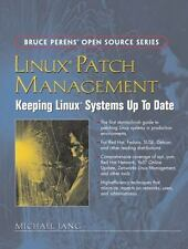 Linux Patch Management : Keeping Linux Systems up to Date by Michael Jang 2006