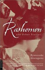 Rashomon and Other Stories: Akutagawa, Ryunosuke, Hibbet, Howard, Kojima, Takas