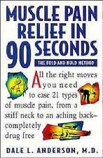 Muscle Pain Relief in 90 Seconds - the Fold & Hold Meth - Paperback