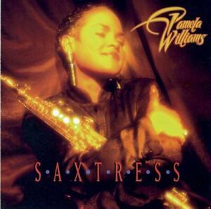 Saxtress - Pamela Williams CD Aus Stock NEW
