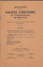 BULLETIN DE LA SOCIETE D HISTOIRE ET D ARCHEOLOGIE DE BRETAGNE.   1964
