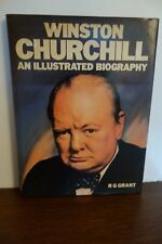 WINSTON CHURCHILL: An Illustrated Biography by R.G. Grant Gallery Books 1989