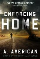 Enforcing Home: By Weatherman, Chris