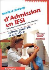 Gioria - REUSSIR LE CONCOURS D'ADMISSION EN IFSI - 1998 - Broché