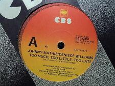 "Johnny Mathis / Deniece Williams ""Too Much...."" Oz 7"""