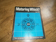 Vintage Motoring Which? April1971 magazine Saab 99, VW 4 11, Ford capri