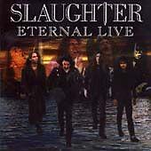 Slaughter - Eternal Live (1998)