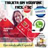 Tarjeta SIM/Micro/Nano de Prepago VODAFONE 5€ de Saldo. NÚMERO NUEVO !