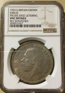 1935 GREAT BRITAIN CROWN JUBILEE INCUSE EDGE LETTERING NGC UNC DETAILS 'Silver'