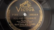 Marek Weber - 78rpm single 10-inch – Victor #26514 You And You